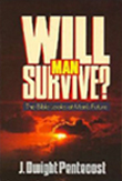 Will Man Survive