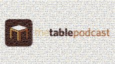 The Table Podcast Celebrates its One-Year Anniversary