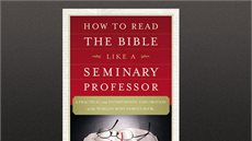 Book Excerpt: How to Read the Bible Like a Seminary Professor
