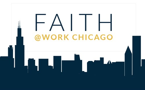 Faith@Work Chicago